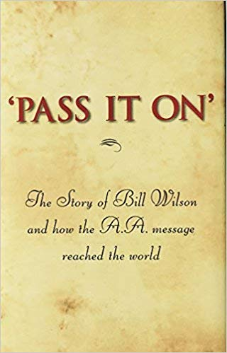 Pass it Along: The Story of Bill Wilson and AA